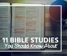 11 Bible Studies you Should Know About.