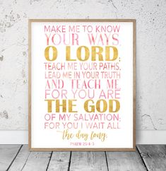 God of My Salvation, Psalm 25:4-5, Bible Verse Printable by LilaPrints. Christian Gifts, Nursery Bible Quotes, Scripture Wall Art, Religious Gifts, Girls. Perfect artwork for the modernist home or office. Modern, chic, sophisticated #printdecor #walldecor #kitchenwalldecor #nurserydecor