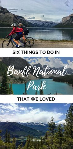 Is Banff National Park on your bucket list? If not, add it...NOW.