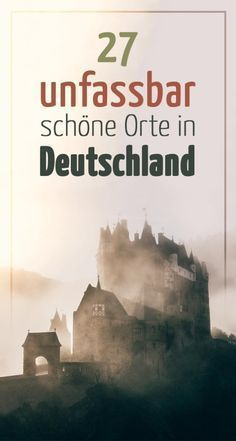 27 unbelievably beautiful places in Germany, which you visit in 2018 .- 27 unfassbar schöne Orte in Deutschland, die du 2018 besuchen musst 27 unbelievably beautiful places in Germany that you have to visit in 2018 - Honeymoon Tips, Romantic Honeymoon, Honeymoon Places, Honeymoon Destinations, Europe Destinations, Holiday Destinations, Holiday Places, Europa Tour, Places To Travel