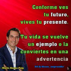 Conforme ves tu futuro Think Big, Future Tense, Life