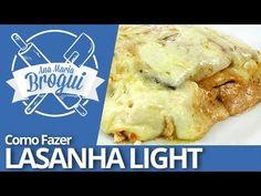 Ana Maria Brogui #157 - Como fazer Lasanha Light
