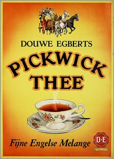 'Douwe Egberts Pickwick thee' - Dutch advertising tea poster, c. 1954