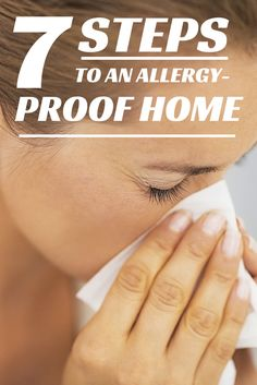 7 steps to help you allergy-proof your whole home to keep spring allergies from taking over