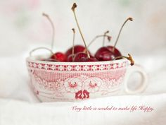if life is a bowl of cherries... and this is the bowl... I would think it is a good life.