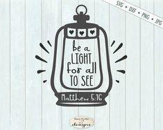 Christian Camp, Sign Maker, Let Your Light Shine, Christmas Svg, Cricut Design, Bible Verses, Lanterns, Camp Shirts, Commercial