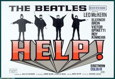 (United Artists, British Quad X By The Beatles (John Lennon, Paul - Available at 2015 November 21 - 22 Vintage. The Beatles Help, Les Beatles, Classic Movie Posters, Original Movie Posters, Classic Movies, Ringo Starr, Concert Posters, Film Posters, Cinema Posters