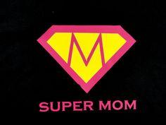 Supermom Womens T Shirt