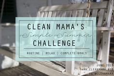 Ready for a little cleaning challenge this summer? Check out this summer cleaning challenge to clean up your home in no time.