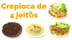 4 Receitas de Crepioca Verônica Laino | Nutrição, saúde e qualidade de vida
