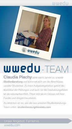 WWEDU-Team: Claudia Plachy zählt seit 6 Jahren zu unserer  Studienberatung und kümmert sich um die Abschlüsse  unserer Studenten. Zu ihren Aufgabengebieten gehört die  Korrektur der Prüfungen und auch für die Graduierungsfeiern  ist sie mitverantwortlich. Privat lebt sie im Grünen mit ihrer  Familie und einigen Haustieren. Zu erreichen ist sie, wie alle aus unserem Studienberatungs- Team unter:  studienservice(at)wwedu(dot)com 2 Kind, Dream Team, Andreas, September, Food, Not Interested, Business Accounting, Meal, Essen