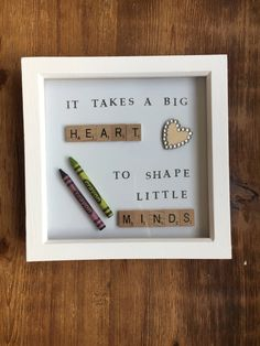 It Takes A Big Heart To Shape Little Minds- Teacher Gift Frame - It Takes A Big Heart To Shape Little Minds by JTPrintedTextiles You are in the right place about DIY - Scrabble Tile Art, Scrabble Crafts, Scrabble Frame, Thank You Teacher Gifts, Teacher Christmas Gifts, Teacher Stuff, Teachers Day Card Design, School Gifts, Diy School