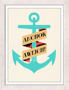 Nautical print poster Vintage Anchor aweigh by seasideprints, $12.00