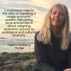 """""""Dismantling the [degenerating ]global monoculture with Helena Norberg-Hodge. New Truth-out article here: http://www.truth-out.org/news/item/35499-helena-norberg-hodge-for-personal-and-planetary-well-being-localize-the-economy """" -Economics of Happiness pass on """"Helena Norberg-Hodge: For Personal and Planetary Well-Being, Localize the Economy[…] 5 April 2016"""""""