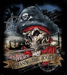 Pirate skull - chasing the booty Pirate Art, Pirate Woman, Pirate Skull, Pirate Life, Pirate Ships, Pirate Flags, Pirate Crafts, Skull Motorcycle, Pirate Pictures