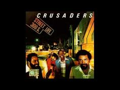 The Crusaders「Street Life」