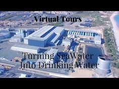 Turning seawater into drinking water | Virtual tours - YouTube