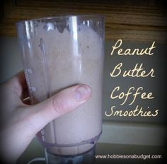 Love this peanut butter coffee smoothie!  Super easy, cheap and healthy too! ..... I'm thinking this would be a great snack for Mommy :)