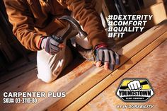 Accept no substitutes! Youngstown's Carpenter Plus for true fingertip dexterity.