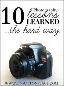 10 Photography Lessons Learned - One blogger's story about her journey with the camera. These are real tips that anyone can do and she is completely honest about how hard it can be. Great read for sure.