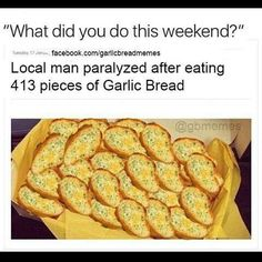 Nothing can top a garlic bread meme. H/T Garlic Bread Memes and Potato Memes. Stupid Funny, The Funny, Funny Stuff, Random Stuff, Funny Things, Stupid Things, Stupid Memes, Awesome Things, Funny Relatable Memes