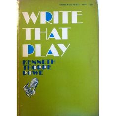 A classic in story writing by Kenneth Rowe