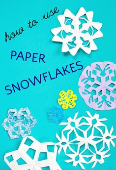 What to do when you are drowning in paper snowflakes. Crafts and decorating ideas for paper snowflakes.
