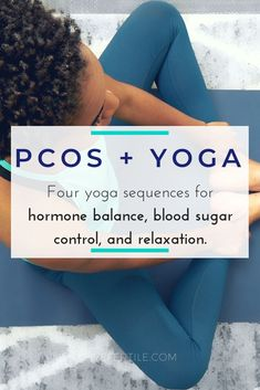 PCOS Yoga hormone balance insulin resistance blood sugar anxiety by pcosliving Read Ayurveda, Yoga Series, Yoga For Pcos, Équilibrer Les Hormones, Vitamine K2, Hormon Yoga, Yoga Flow, Pcos Exercise, Beat Diabetes