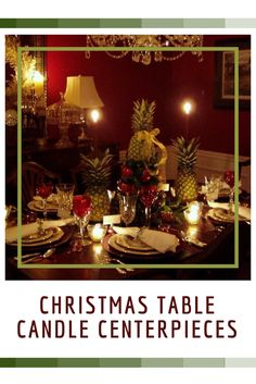 festive Christmas table candle centerpieces are a great way to bring make your kitchen table elegant, trendy and sophisitcated for Christmas 2016.   You will appreciate how beautiful and festive your kitchen will look which will get the attention of your family and friends.  You can't go wrong adding a little sparkle to your Christmas 2016.  Found also under  christmas candle centerpiece ideas christmas candles centerpiece christmas candle centerpiece  Christmas Table Candle Centerpieces