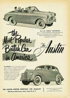 1952 Austin Devon and Sports Convertible ad Austin Cars, Roadster Car, Van Car, Car Posters, Car Advertising, Motor Company, Old Cars, Volvo, Vintage Cars