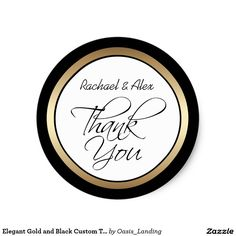 Elegant Gold and Black Custom Thank You Classic Round Sticker - A custom thank you sticker for wedding favors and many other occasion to say thank you. Black and gold rings of color surround the text. Sold at Oasis_Landing on Zazzle.