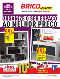Organize o seu espaço ao melhor preço 20/08/2015 a 06/09/2015 Bricomarché