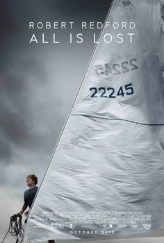 Beautiful layout on this fairly monochromatic poster to All is Lost, starring Robert Redford.