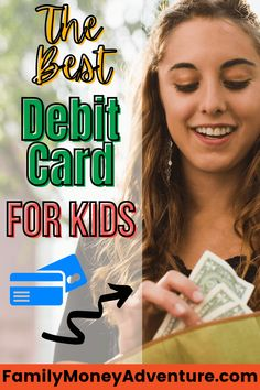 Check out our list of the best debit cards for kids to find the right option for your children.