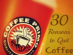 30 reasons to quit coffee. It's a hard read bc I love/loved coffee so much. I'm on day 4 of quitting.