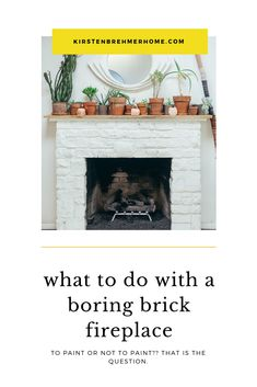 Plain brick or stone can be so boring, get inspired with painted brick and stone fireplace ideas!