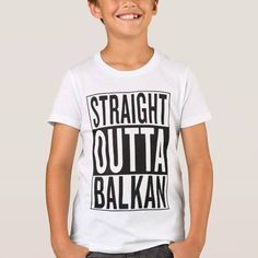 (straight outta Balkan T-Shirt) #Albania #Awesome #Backpacker #Backpacking #Balkan #Black #BosniaAndHerzegovina #Bulgaria #City #Classic #Cool #Design #Fresh #Gangster #Graffiti #Hip #Hiphop #Hipster #Hop #Idea #Kosovo #Macedonia #Montenegro #Movie #Music #Out #Outta #Party #Rap #Rnb #Romania #Serbia #Slovenia #Straight #Swag #Travel #Yugoslavia is available on Funny T-shirts Clothing Store   http://ift.tt/2cwJRgP