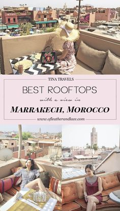 Tina Travels: Best Rooftops With a View in Marrakesh, Morocco | Of Leather and Lace