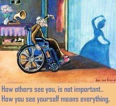 How Others see you, is Not important... how You see Yourself means Everything!!