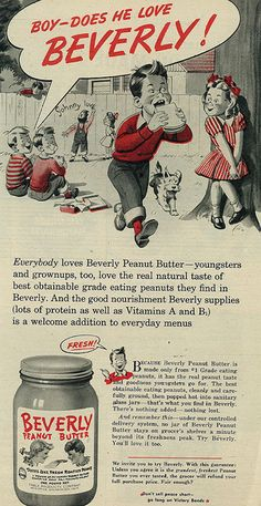 Cute vintage Beverly Peanut Butter ad from 1945. #vintage #1940s #food #illustrations #ads