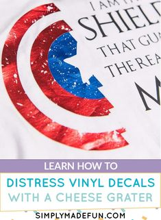 Learn how to distress vinyl after you cut it with your Silhouette or Cricut. All you need is a tool that you probably already have in your kitchen and a large vinyl decal that is perfect for distressing! | simplymadefun.com