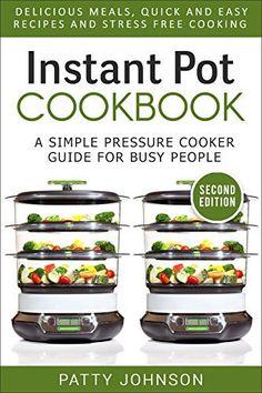 Instant Pot Cookbook: A Simple Pressure Coo... - Kindle