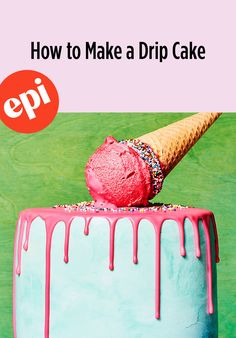 Learn how to make a drip cake with step-by-step instruction and process photos, plus tips from a pastry pro. No Bake Desserts, Dessert Recipes, Delicious Deserts, Best Cake Recipes, Drip Cakes, Cake Toppings, Vintage Recipes, Something Sweet, Let Them Eat Cake