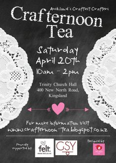 Crafternoon Tea April Flyer - by Love Ideas Creative