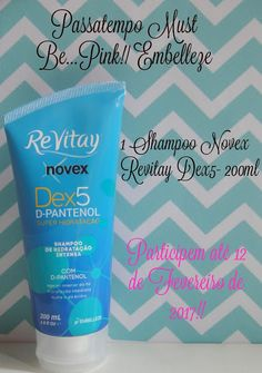 Must Be...Pink!: Sorteio: Shampoo Novex  Re Vitay Dex5 - D-Pantenol...