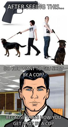 I find this ironic because it's not uncommon for cops to shoot dogs, when they are forced to do animal control yet aren't trained.