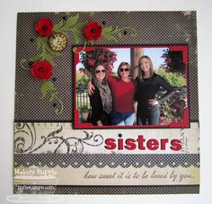 A Paper Melody: MFT sisters scrapbook page layout