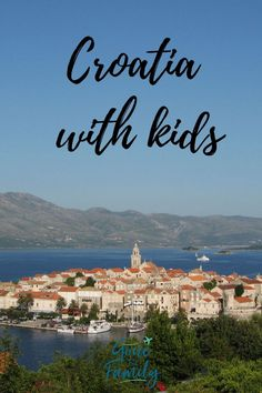 Planning a family trip to Croatia with older kids and teens? Here are a few recommendations for things to do in Croatia that the kids will enjoy as much as the adults! #croatia #travel #familytravel