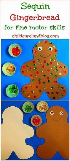 "Sequin Gingerbread ... made these today after reading ""Gingergread Baby"" by Jan Brett. These are super cute, and they work on fine motor skills. What's not to love!?"