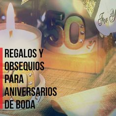 #aniversario #bodasdeoro #regalos #obsequios #economico